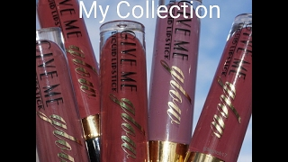 Give Me Glow Cosmetics - Liquid Lipstick's - My Collection
