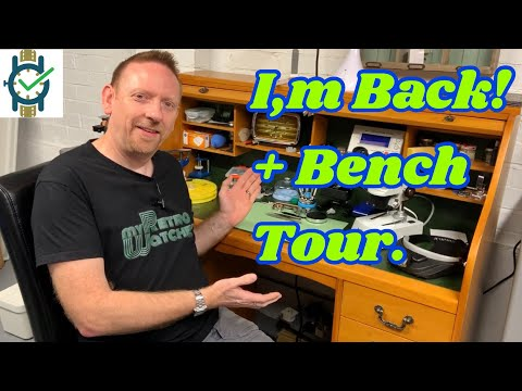 I'm Back! Plus A Tour Of My New Bench