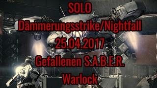 Destiny Solo Nightfall/Dämmerungsstrike Gefallenen S.A.B.E.R. Gold 25.4.2017