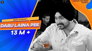 Video DARU LAINA PEE || DEEP KARAN || JASSI X || JASHAN NANARH || CROWN RECORDS || NEW PUNJABI SONG 2018 download MP3, 3GP, MP4, WEBM, AVI, FLV Oktober 2018
