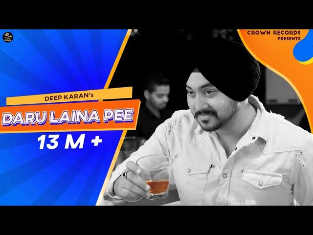 DARU LAINA PEE || DEEP KARAN || JASSI X || JASHAN NANARH || CROWN RECORDS || NEW PUNJABI SONG 2018