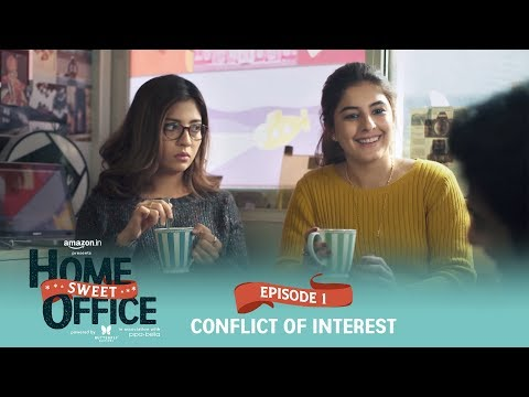 Dice Media  Home Sweet Office HSO  Web Series  S01E01 - Conflict Of Interest