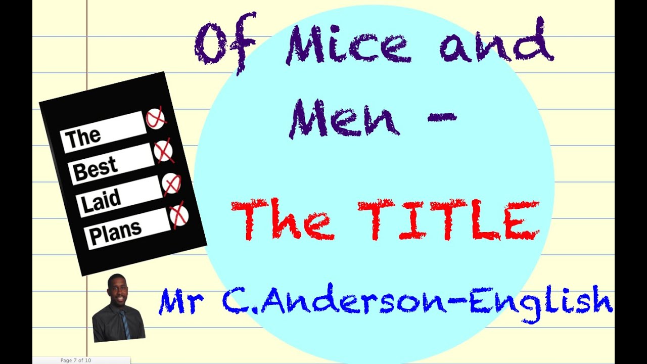 the significance of the title of mice and men gcse revision the significance of the title of mice and men gcse revision