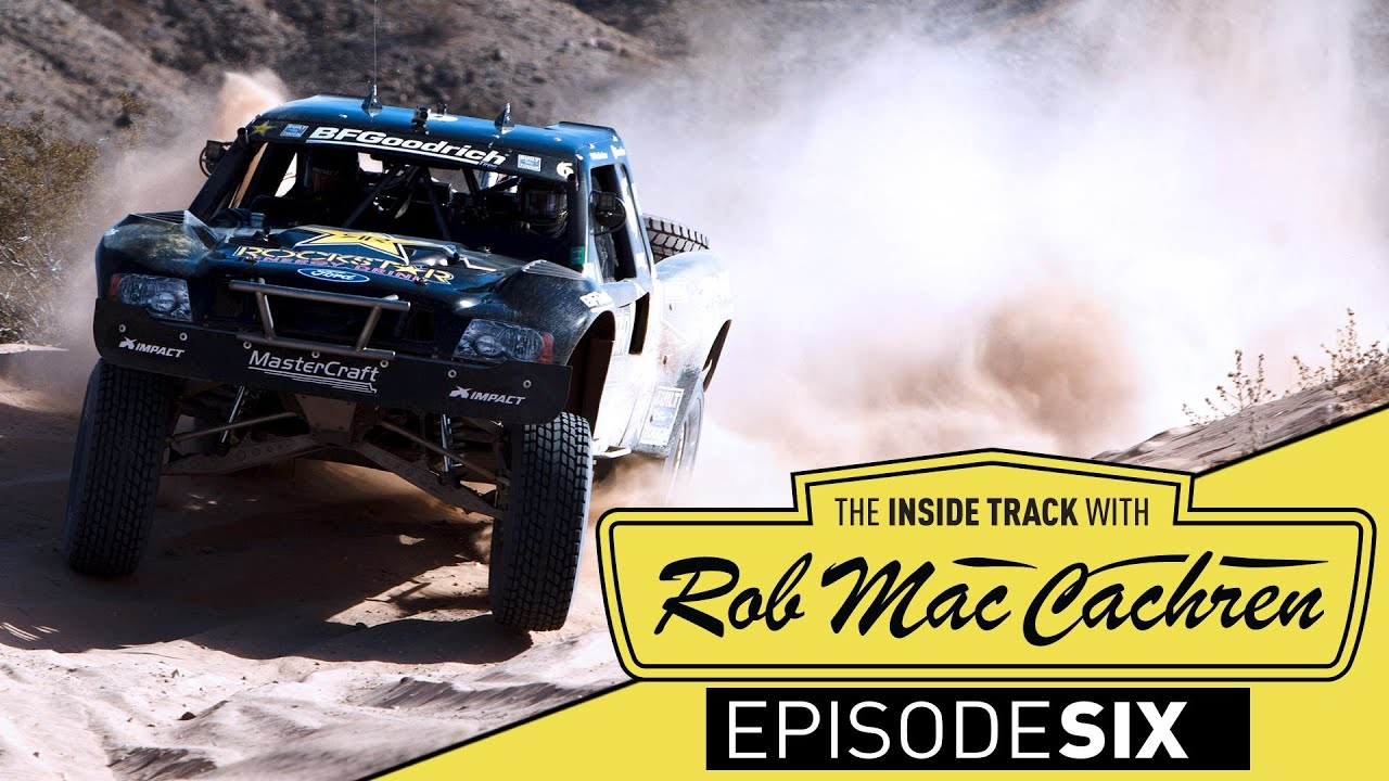 The Inside Track w/ Rob MacCachren | Episode 6 | Baja 1000 - YouTube