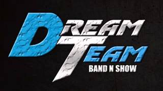 DreamTeam Band  - I LUV IT #ROC4
