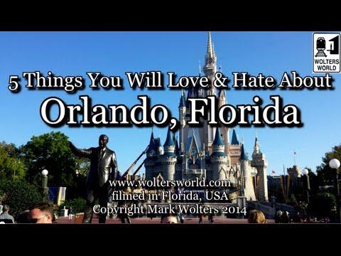 Visit Orlando - 5 Love & Hates of Orlando, Florida