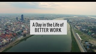 A Day in the Life of Better Work