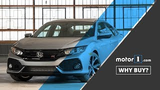 Why Buy? | 2018 Honda Civic Si Review