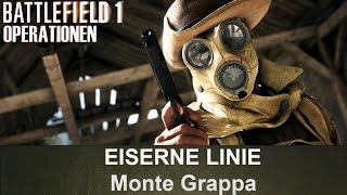 BATTLEFIELD 1 Operationen: Eiserne Linie - Monte Grappa - Königreich Italien