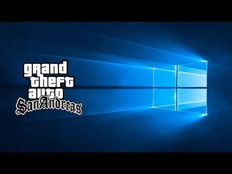 GTA SA и Windows 10 - Две проблемы