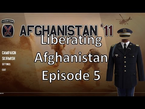 Afghanistan '11 - Liberating Afghanistan - Episode 5