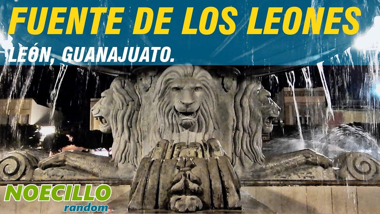 Fuente de los leones le n guanajuato youtube - Fuente de los banos montanejos ...