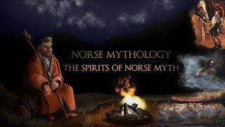 Norse Mythology - The Spirits of Norse Myth