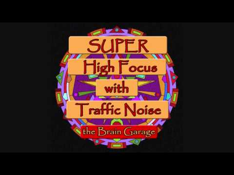 Super High Focus With Traffic Noise