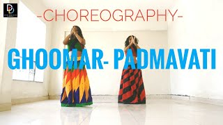 Ghoomar | Padmavati | Bollywood choreography | Destination Dance