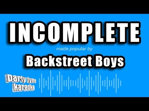 Backstreet Boys - Incomplete (Karaoke Version)