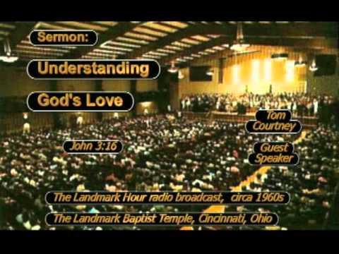 Download Sermon Only 0552 Tom Courtney Understanding Gods Love John 3 16 INTERNATIONAL SUBTITLES