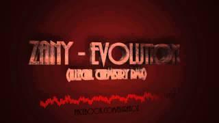 Zany - Evolution (Illegal Chemistry Remix)