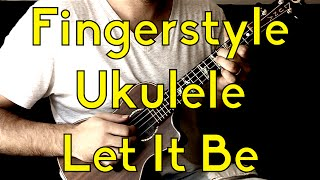 Fingerstyle Ukulele - Let It Be - Free Lesson Beginner Songs