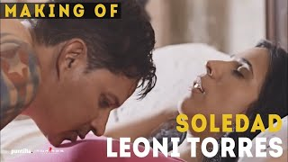 Soledad (Making Of) - Leoni Torres