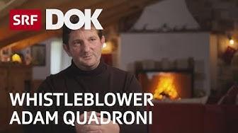 Whistleblower Adam Quadroni und sein Kampf gegen das Engadiner Baukartell | Doku | SRF DOK