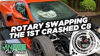 He's rotary swapping the first crashed C8 Corvette