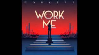 Workerz - No Witnesses (feat. Adian Coker) - Reworkz Version - Official
