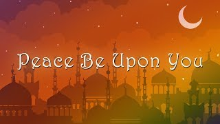Download Lagu Nadeem Mohammed - Peace Be Upon You (Official Nasheed 2019) mp3