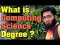 Question - What is Computing Science Degree ?