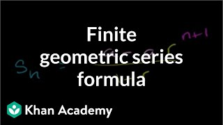Formula for a finite geometric series | Sequences, series and induction | Precalculus | Khan Academy