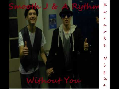 Smooth J & A Rhythm - Without You