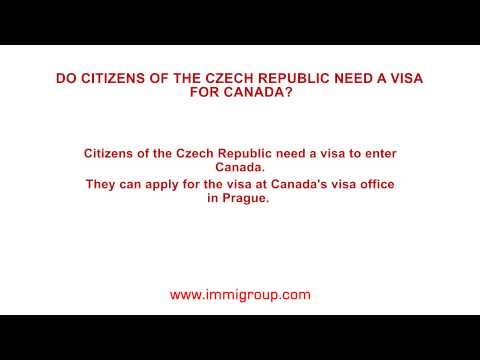 Do citizens of the Czech Republic need a visa for Canada?