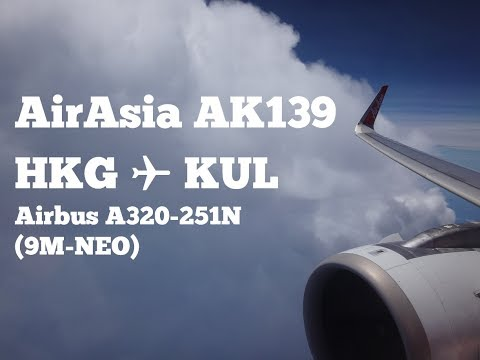 CLOUD SURFING | a ride on AirAsia Airbus A320neo on AK139 HKG ✈ KUL (17.05.25)
