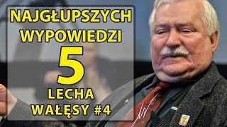 5 najgłupszych wypowiedzi Lecha Wałęsy #4