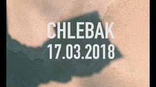 Chlebak [#155] 17.03.2018