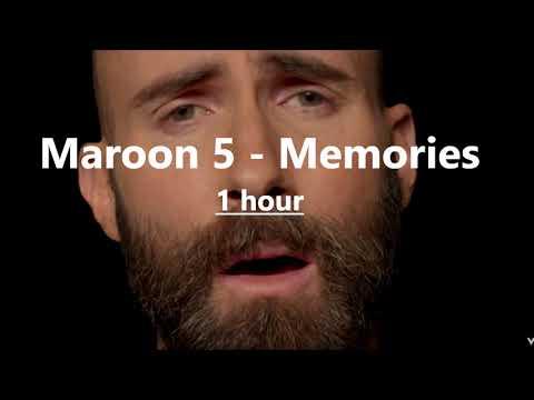 Maroon 5 - Memories (1 Hour Version)