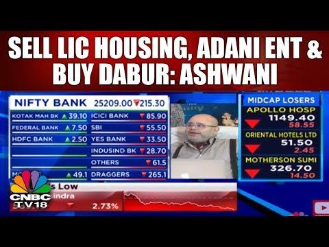 Sell LIC Housing, Adani Ent & Buy Dabur: Ashwani Gujral | CLOSING BELL | CNBC TV18