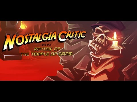 Indiana Jones and the Temple of Doom - Nostalgia Critic