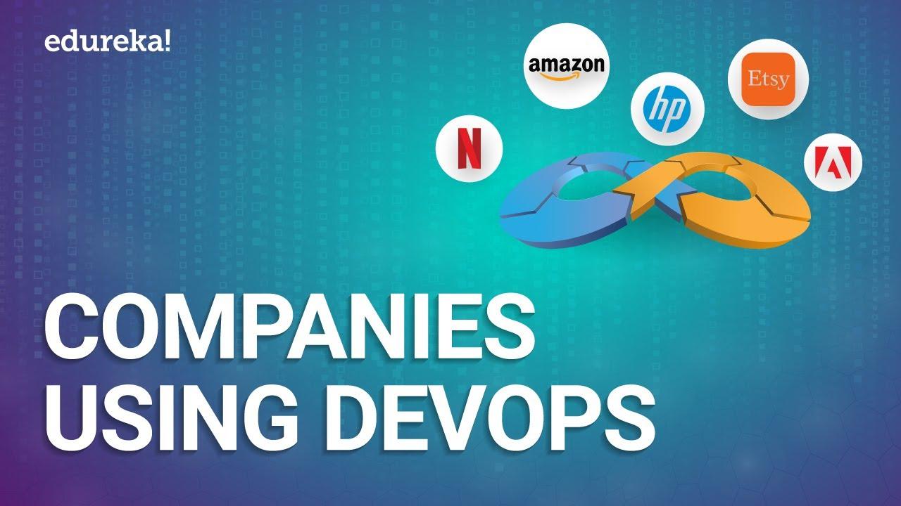 Top 5 Companies Using DevOps in 2020 | DevOps Best Practices