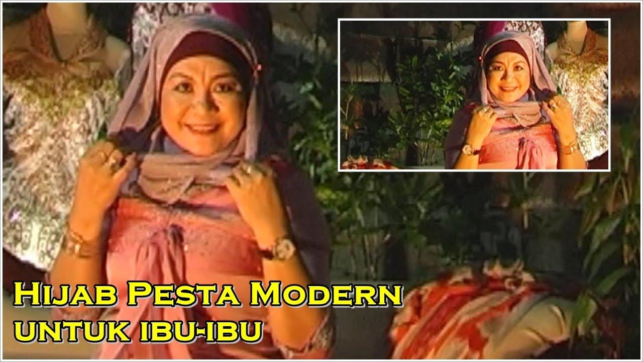 Tutorial Hijab Pesta Modern Untuk Ibu Ibu YouTube