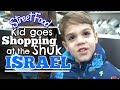 Kid Goes Shopping at the SHUK in ISRAEL! Fruits, Vegetables, and Eating Israeli Street Foods!