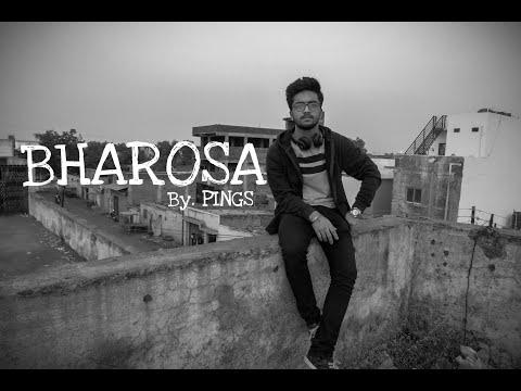 PINGS - BHAROSA