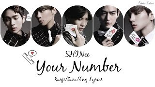 SHINee (샤이니) ( シャイニー) Your Number - Kanji/Rom/Eng Lyrics (가사) (歌詞)