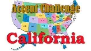 The California Accent - Accent Challenge