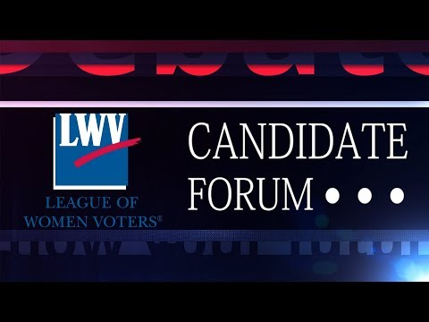 League of Women Voter's Candidate Forum