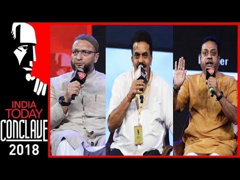 Ayodhya : The Politics of Hate | Sambit Patra, Sanjay Nirupam & Owaisi | India Today Conclave 2018