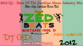 ZedBeats Mixtapes (Vol. 5) - 2012 Q1 - State Of The Industry (Zambian Music Mix)