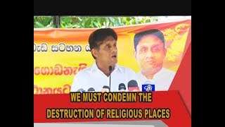 """""""Though Buddhism is protected by constitution, it is not enough"""" - Minister Sajith Premadasa"""