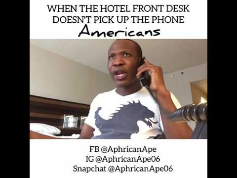 Video (Skit): Aphricanape – When The Hotel Front Desk Doesn't Pick up The Phone on Time