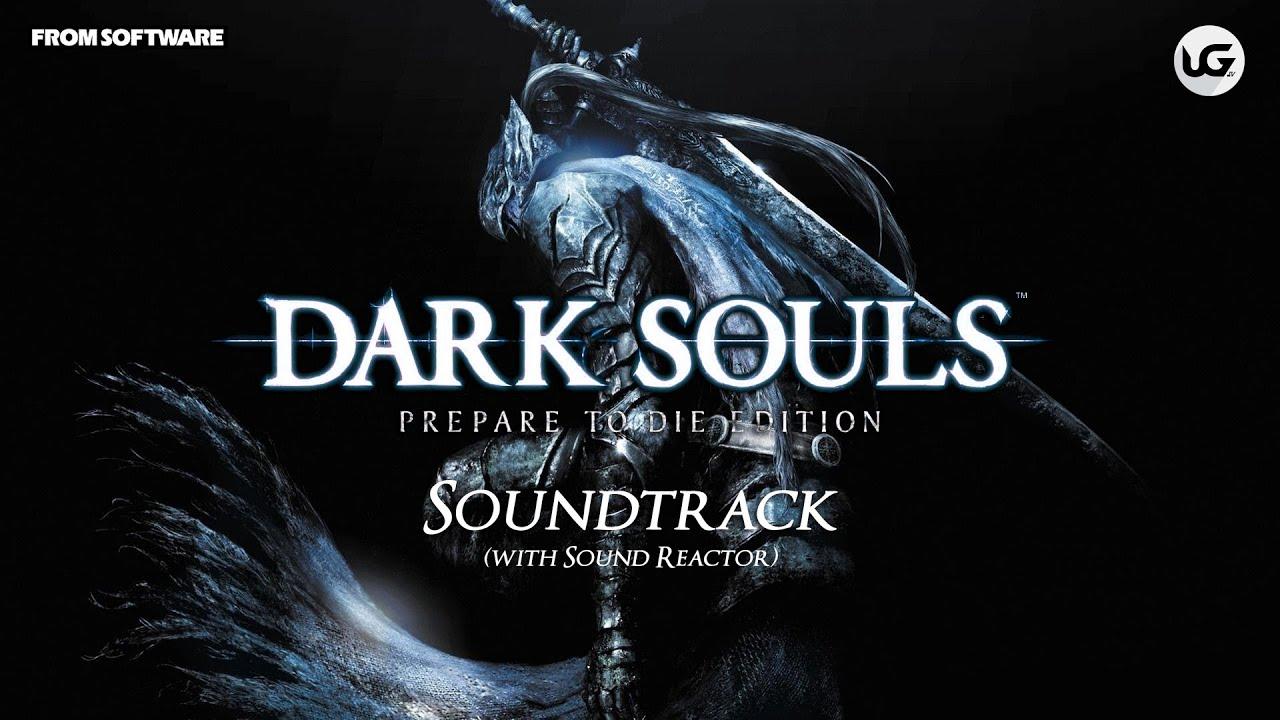 Dark souls prepare to die edition soundtrack with sound